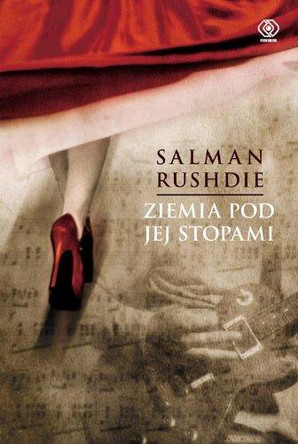 Ziemia Pod Jej Stopami: Salman Rushdie