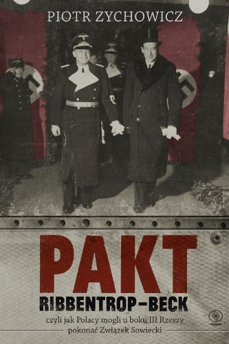 9788375109214: Pakt Ribbentrop Beck