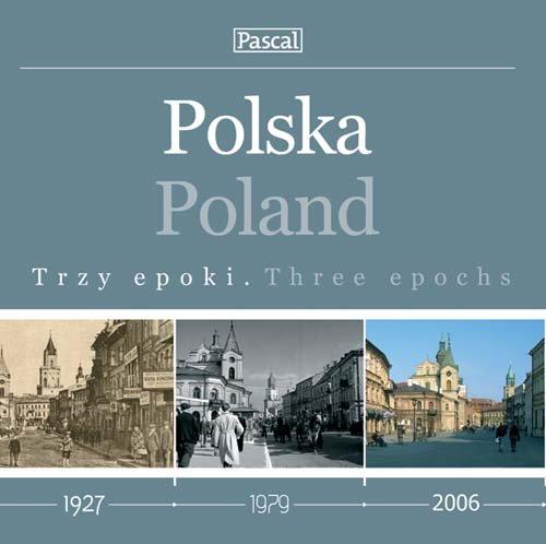 Polska. Trzy epoki (Poland. Three epochs): Dyduch and Binkowska