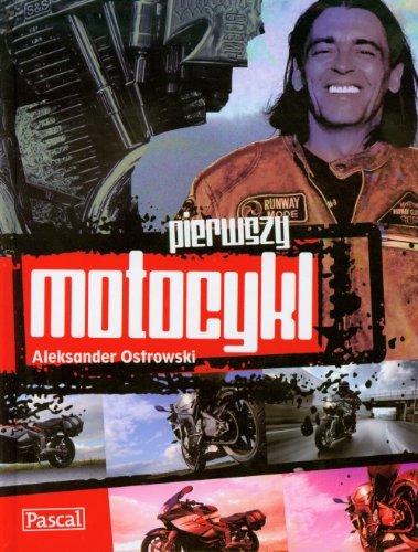 9788375137064: Pierwszy Motocykl (Polska wersja jezykowa)