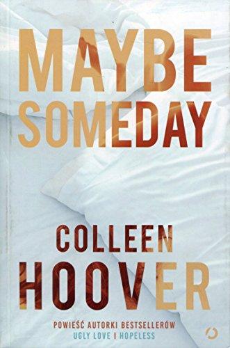 9788375154191: Maybe someday