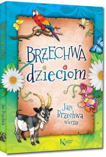 9788375174571 Brzechwa Dzieciom Abebooks Jan Brzechwa