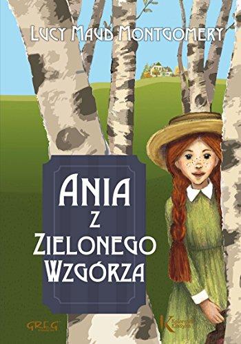 9788375174830: Ania z Zielonego Wzgórza