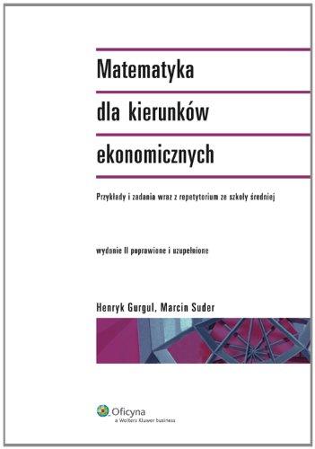 9788375267402: Matematyka dla kierunkow ekonomicznych