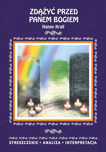 9788375272581: Zdazyc przed Panem Bogiem Hanny Krall