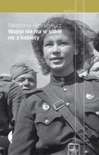 9788375362251: Wojna nie ma w sobie nic z kobiety (polish)
