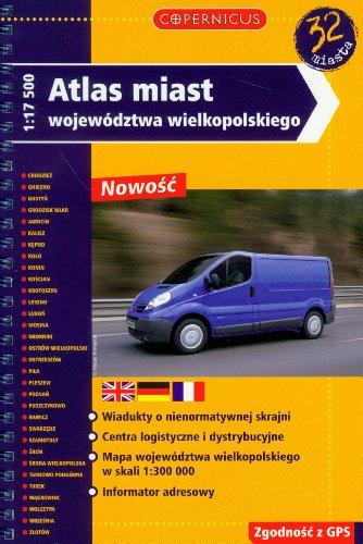 Atlas miast wojewodztwa wielkopolskiego. 1: 17 500.