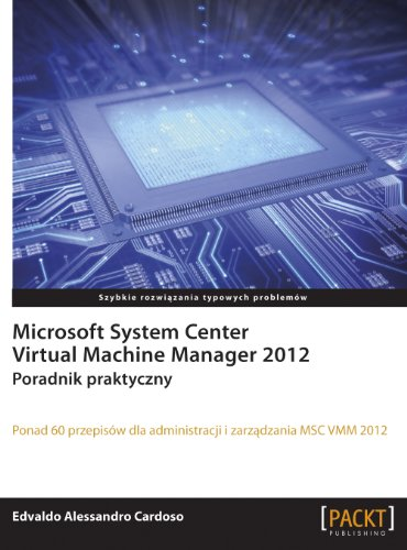 9788375411331: Microsoft System Center Virtual Machine Manager 2012