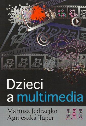 9788375453706: Dzieci a multimedia