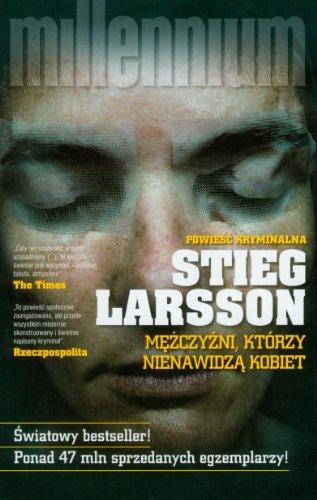 Mezczyzni, ktorzy nienawidza kobiet (polish): Larsson Stieg