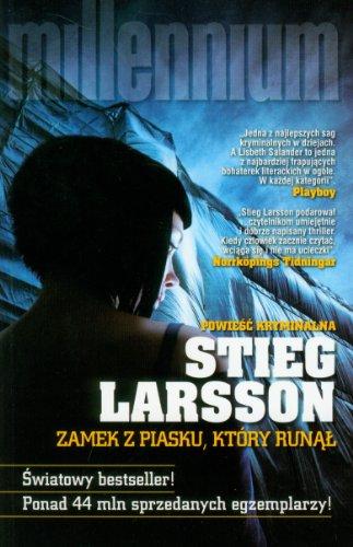 Zamek z piasku, ktory runal (polish): Larsson Stieg