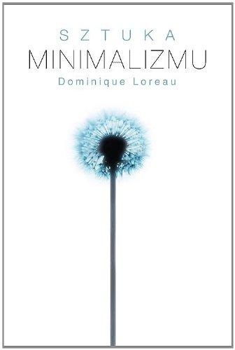 9788375545135: Sztuka minimalizmu