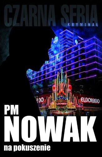 Na pokuszenie: PM Nowak
