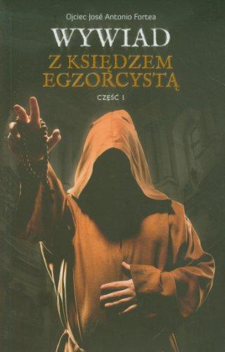 Wywiad z ksiedzem egzorcysta. Czesc I (polish): n/a