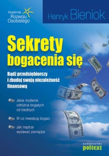 9788375610321: Sekrety bogacenia sie