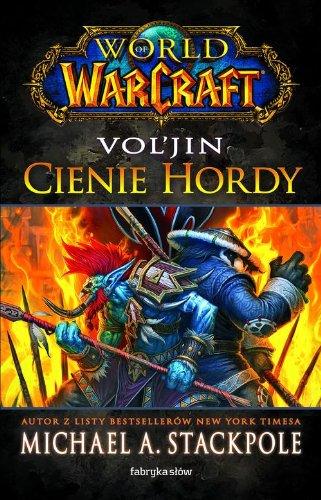 9788375748673: World of Warcraft WoW Vol'jin Cienie Hordy