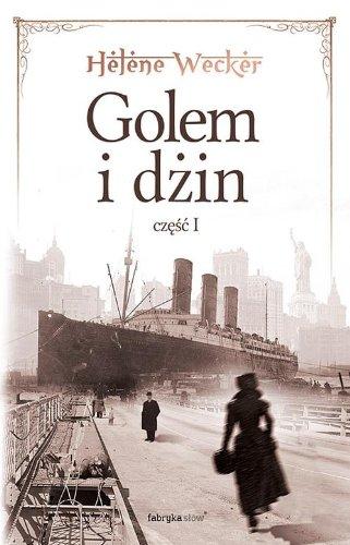Golem i Dzin Czesc 1: Wecker, Helene