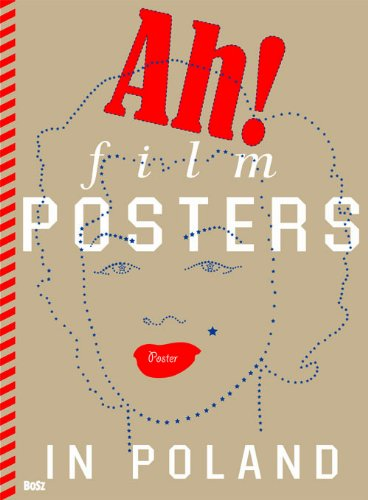 9788375760590: Ah! Film Posters in Poland [English Edition]