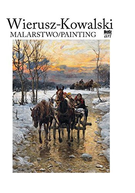 9788375762525: Wierusz-Kowalski. Malarstwo