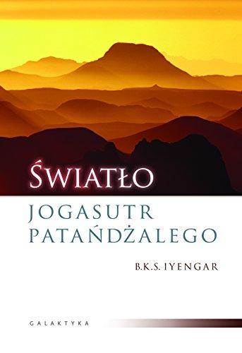 """9788375791686: ?šwiat?'o Jagasutr Pata?""""d??alego - Iyengar B.K.S. [KSIÄ""""??KA]"""