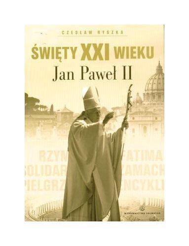 9788375802139: Swiety XXI wieku. Jan Pawel II (polish)