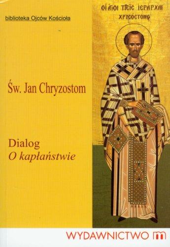 9788375951523: Dialog o kaplanstwie