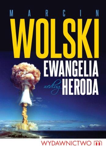 9788375953565: Ewangelia wedlug Heroda