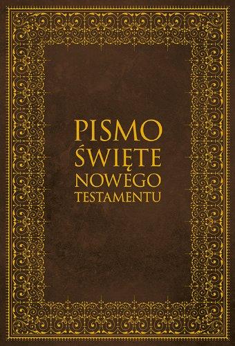 9788375956535: Pismo Swiete Nowego Testamentu