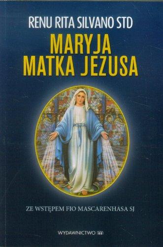 9788375956733: Maryja Matka Jezusa