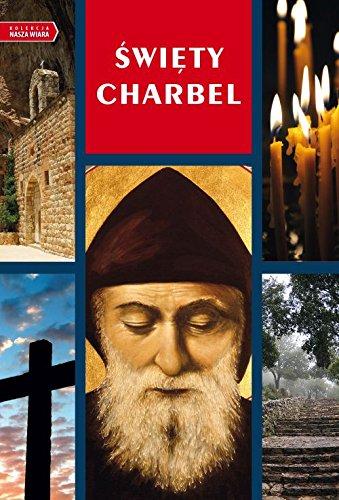 9788375959604: Kolekcja nasza wiara. Swiety Charbel