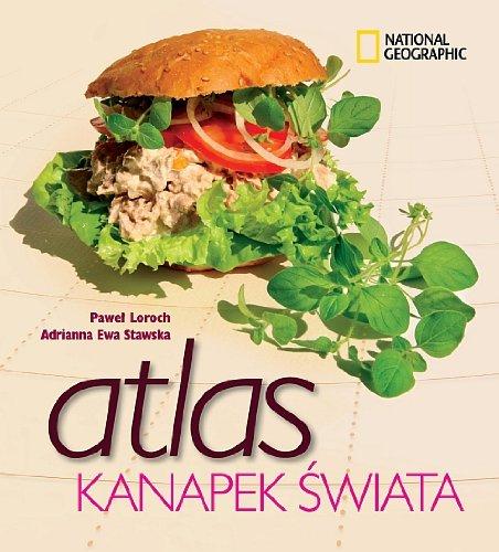 9788375960891: Atlas kanapek swiata
