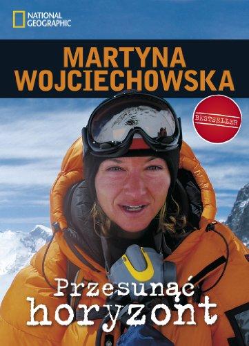Przesunac horyzont: Wojciechowska, Martyna