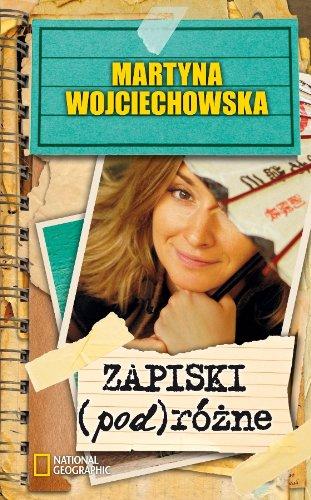 Zapiski (pod)rozne: Wojciechowska, Martyna