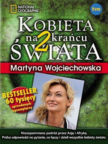 Kobieta na krancu swiata 2: Wojciechowska Martyna