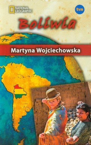 Boliwia. Kobieta na krancu swiata (polish): Wojciechowska Martyna