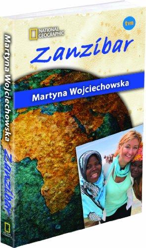 Zanzibar (polish): Martyna Wojciechowska