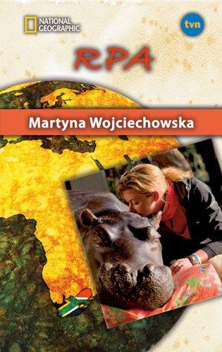 RPA. Kobieta na krancu swiata (polish): Wojciechowska Martyna
