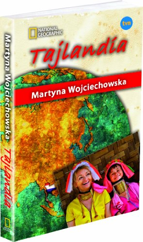 Tajlandia Kobieta na krancu swiata: Wojciechowska Martyna