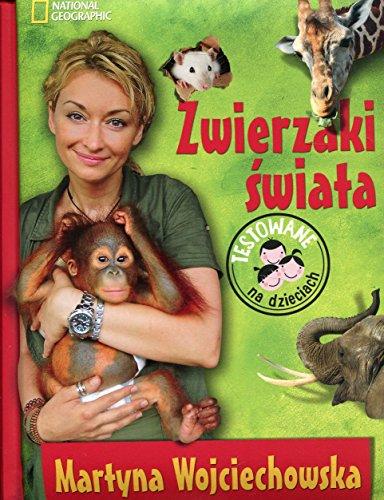 Zwierzaki swiata: Wojciechowska, Martyna