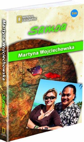Samoa. Kobieta na krancu swiata: Wojciechowska Martyna