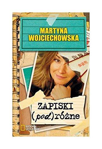Zapiski (pod)rozne: Wojciechowska Martyna