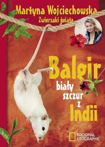 Balgir bialy szczur z Indii: Wojciechowska Martyna