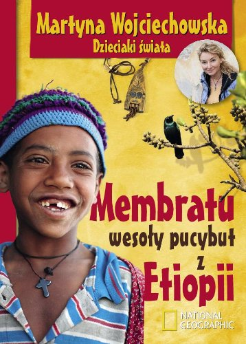 Membratu wesoly pucybut z Etiopii: Wojciechowska Martyna