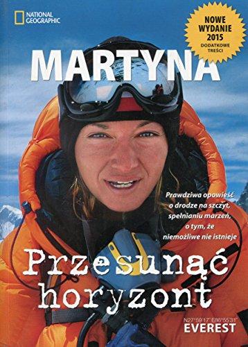Przesunac horyzont: Martyna Wojciechowska