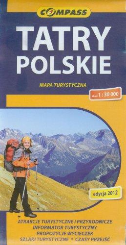 Tatry Polskie. Mapa turystyczna. 1:30 000 Compass