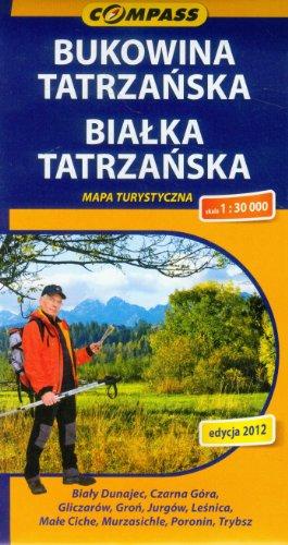 Bukowina Tatrzanska. Bialka Tatrzanska. Mapa turystyczna. 1:30