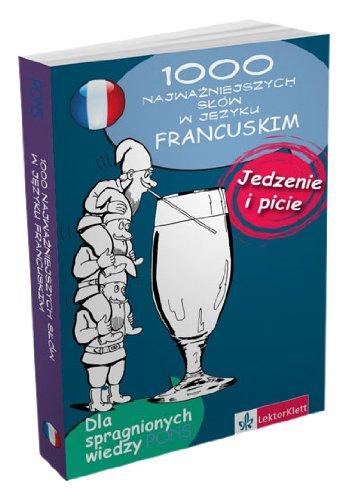 1000 najwazniejszych slow w jezyku francuskim. Jedzenie: March Beatrice, de