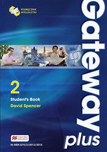 9788376214993: Gateway Plus 2 Student's Book Podrecznik wieloletni