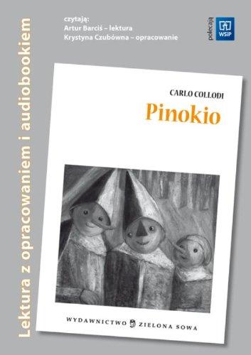 Pinokio Audiobook i opracowanie: Collodi, Carlo