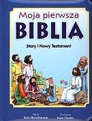 Moja pierwsza Biblia. Stary i nowy testament